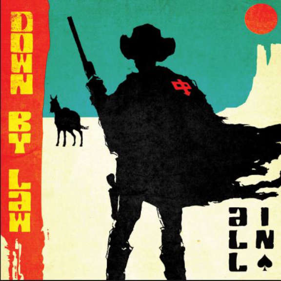 Down By Law All In LP 2018