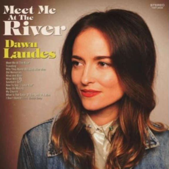 Dawn Landes Meet Me At The River LP 0
