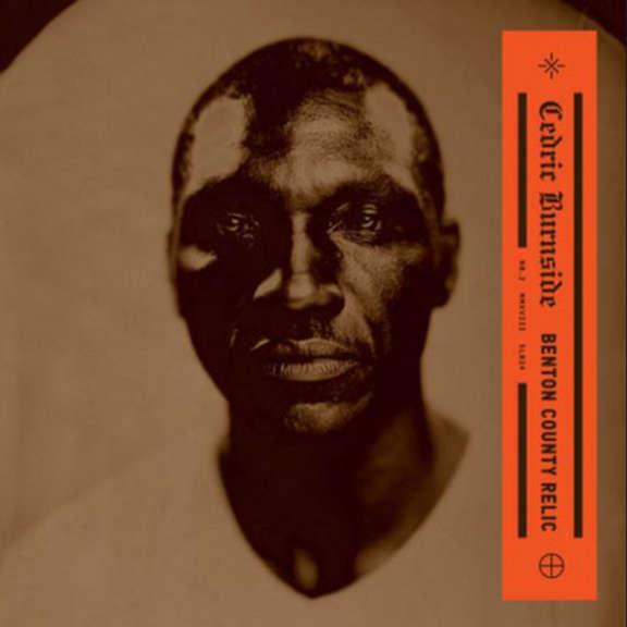 Cedric Burnside Benton County Relic LP 2018