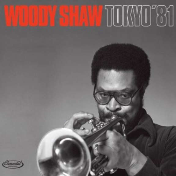 Woody Shaw Quintet Tokyo '81 LP 2018