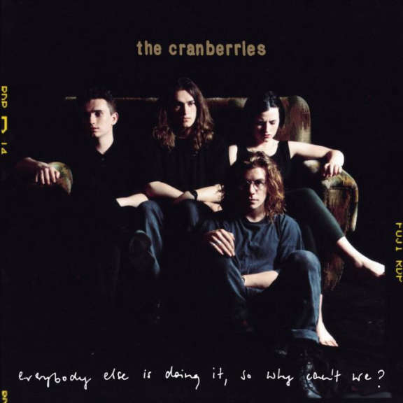 Cranberries Everybody Else Is Doing It So Why Can't We? (25th Anniversary Edition) LP 2018