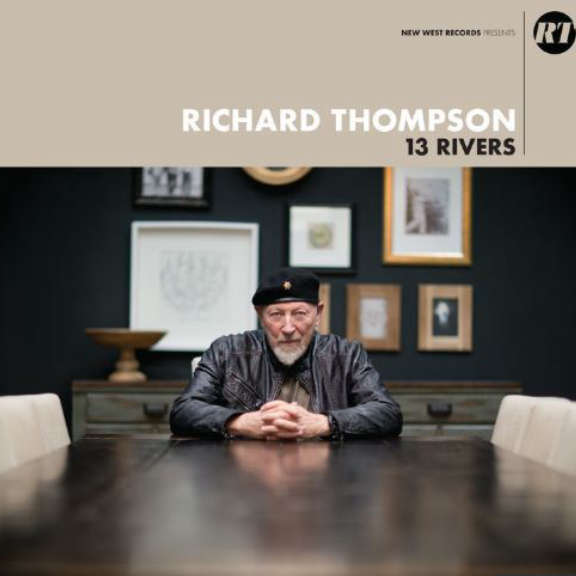 Richard Thompson 13 Rivers LP 0
