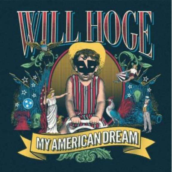 Will Hoge My American Dream LP 2018