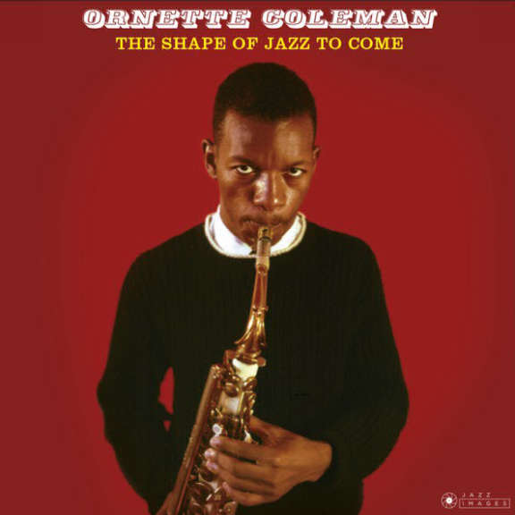 Ornette Coleman The Shape of Jazz to Come LP 2018