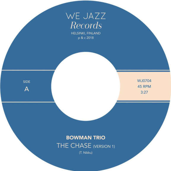 Bowman Trio The Chase (Version 1) / The Hillary Step (7'' single) LP 2018