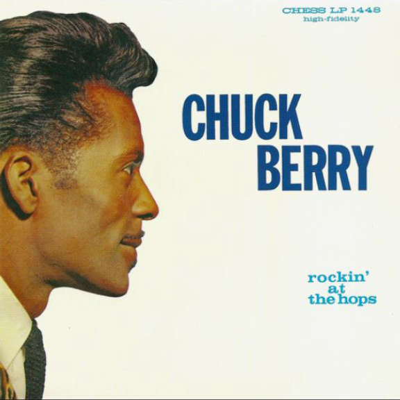 Chuck Berry Rockin' at the Hops (Coloured) LP 2018