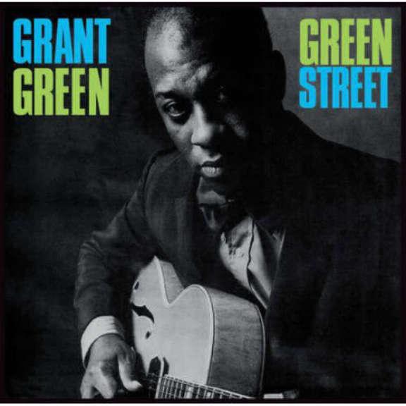 Grant Green Green Street LP 2013
