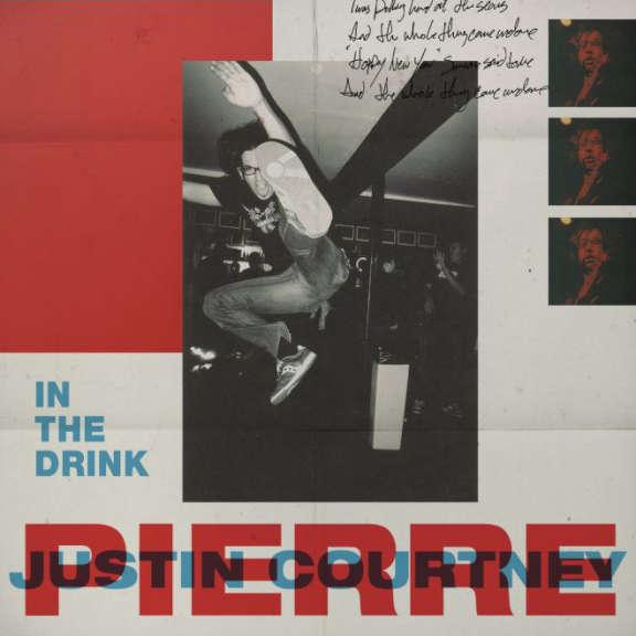 Justin Courtney Pierre  In The Drink LP 2018