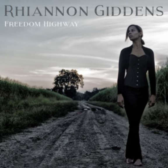 Rhiannon Giddens Freedom Highway LP 2017