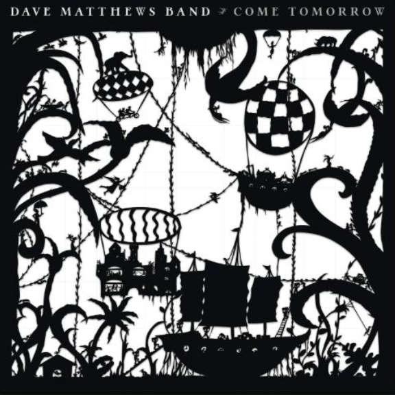Dave Matthews Band Come Tomorrow LP 2018