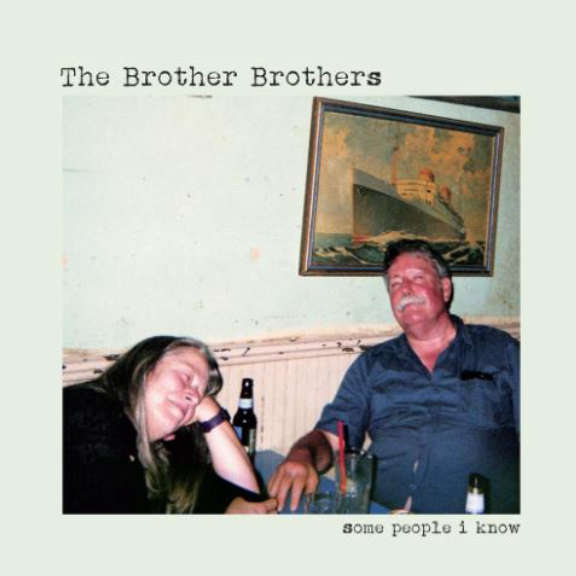 Brother Brothers Some People I Know LP 2018
