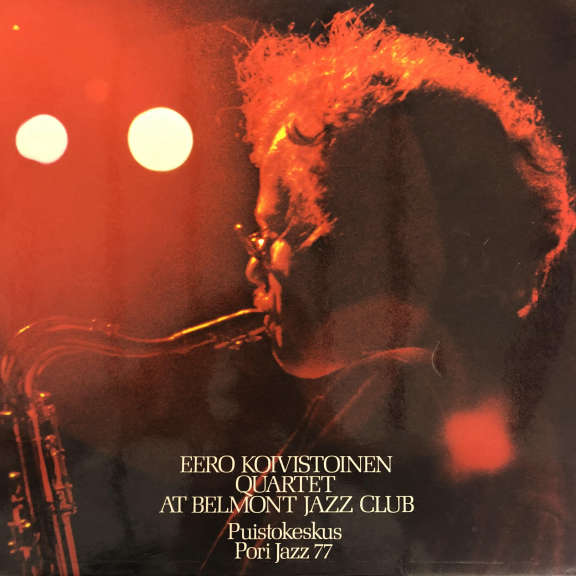 Eero Koivistoinen Quartet At Belmont Jazz Club LP 1978