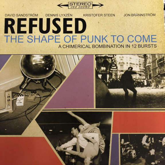 Refused The Shape Of Punk To Come (A Chimerical Bombination In 12 Bursts) LP 0