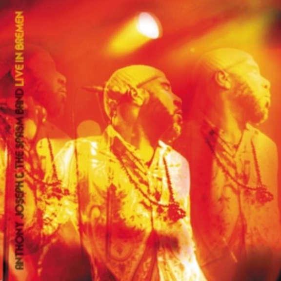 Anthony Joseph & The Spasm Band Live in Bremen LP 2013