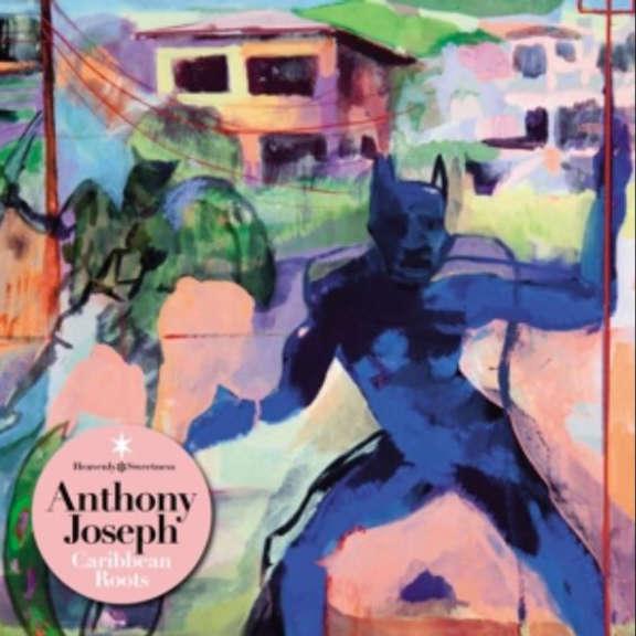Anthony Joseph Caribbean Roots LP 2016