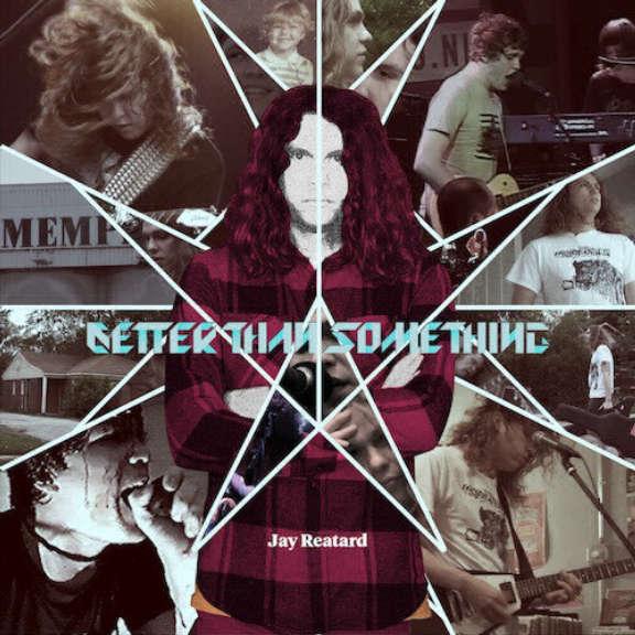 Jay Reatard Better Than Something LP 2012
