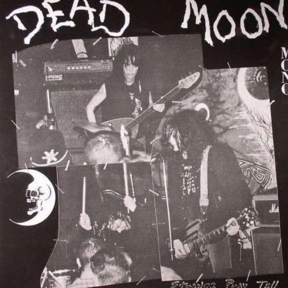 Dead Moon Strange Pray Tell LP 2013