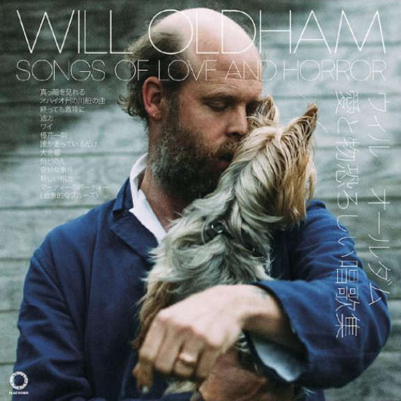 Will Oldham Songs Of Love & Horror LP 2018