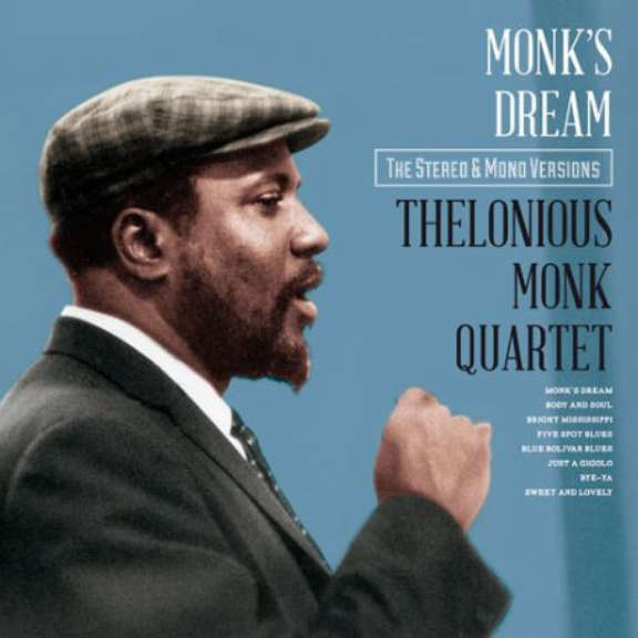 Thelonious Monk Quartet Monk's Dream - The Stereo & Mono Versions LP 2018
