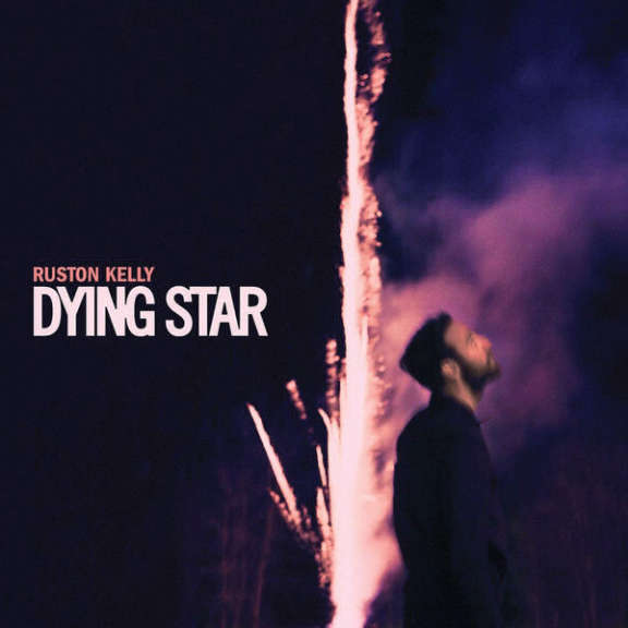 Ruston Kelly Dying Star LP 2018