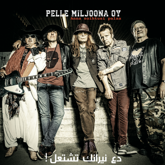 Pelle Miljoona Oy Anna soihtusi palaa EP LP 2018