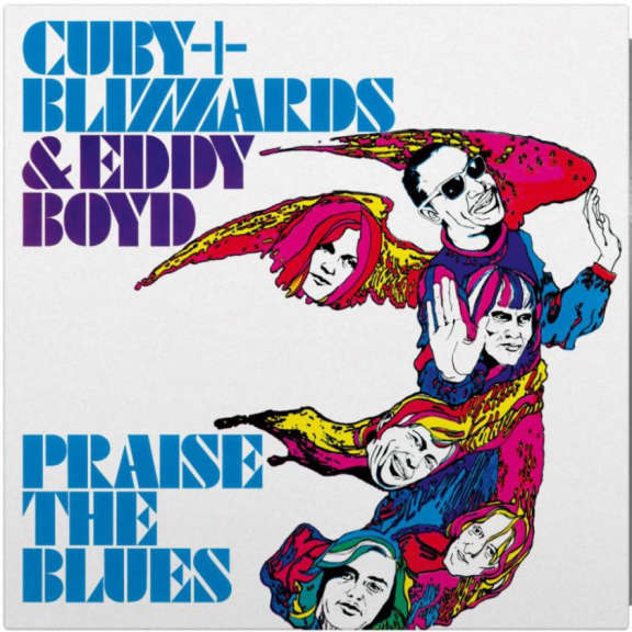 Cuby + Blizzards & Eddie Boyd Praise the Blues (Coloured) LP 2018