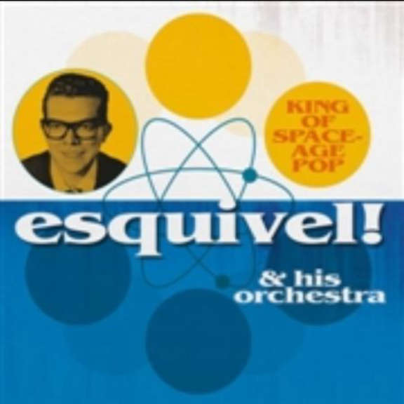 Esquivel & His Orchestra King of Space-Age Pop LP 2018