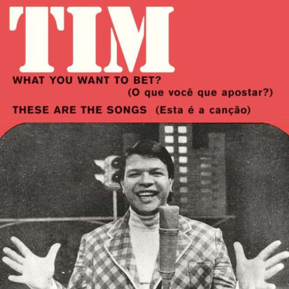 Tim Maia What You Want To Bet / These Are the Songs 7'' LP 2018
