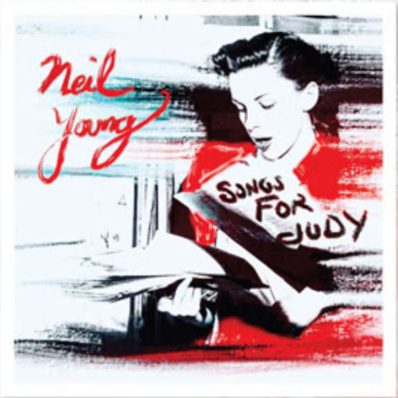 Neil Young Songs for Judy LP 2018