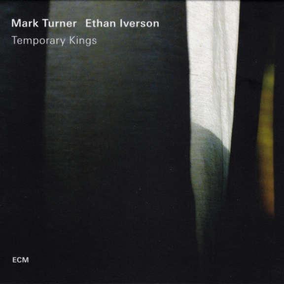 Mark Turner / Ethan Iverson Temporary Kings LP 2018