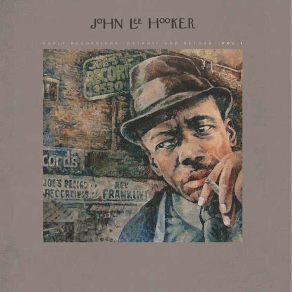 John Lee Hooker Early Recordings: Detroit and Beyond Vol. 1 LP 2018