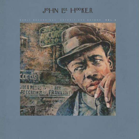 John Lee Hooker Early Recordings: Detroit and Beyond Vol. 2  LP 2018