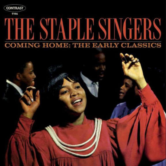 Staple Singers Coming Home: Early Classics LP 2018