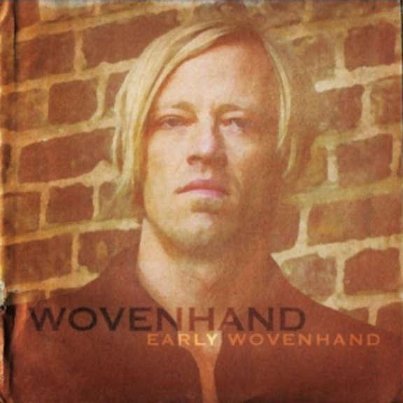 Woven Hand Early Woven Hand (Box Set) LP 2018