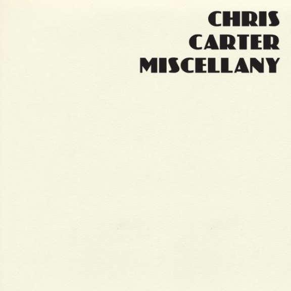 Chris Carter Miscellany (Box Set) LP 2018