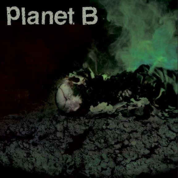 Planet B Planet B LP 2018