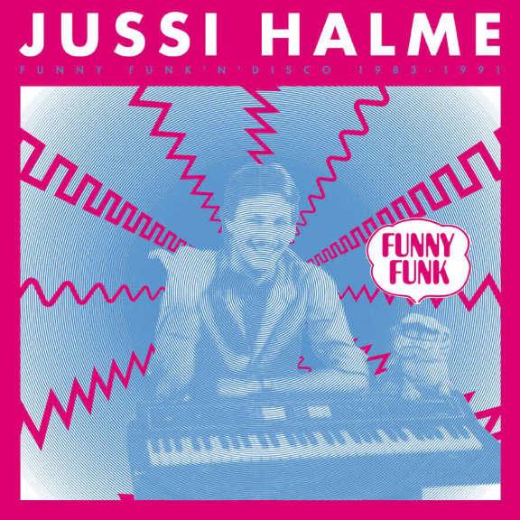 Jussi Halme Funny Funk 'N' Disco 1983-1991 LP 0