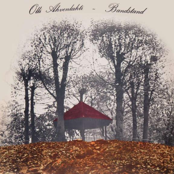 Olli Ahvenlahti Bandstand (Coloured) LP 0