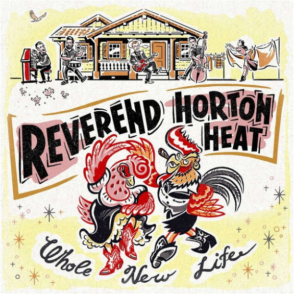 Reverend Horton Heat Whole New Life LP 2018