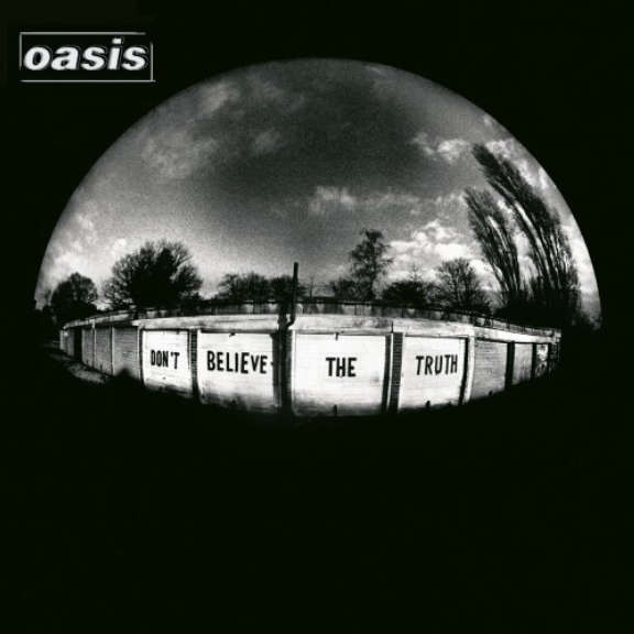 Oasis Don't Believe the Truth LP 2018