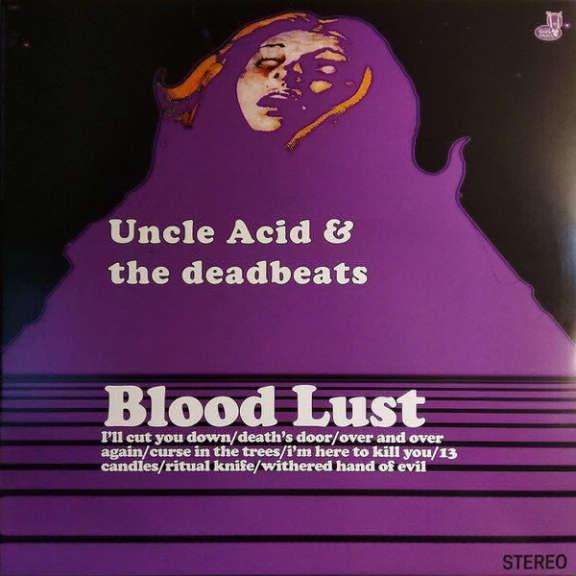Uncle Acid & the Deadbeats Blood Lust LP 2018