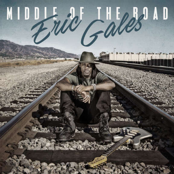 Eric Gales  Middle of the Road LP 2017