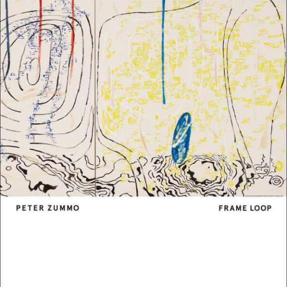 Peter Zummo Frame Loop LP 2018