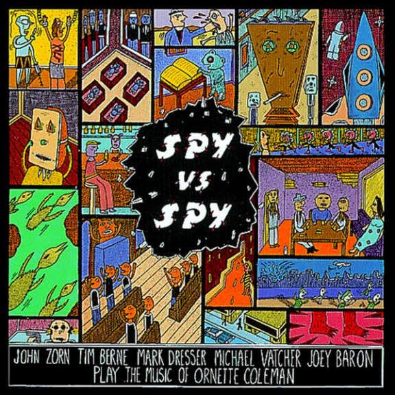 John Zorn Spy vs. Spy: The Music of Ornette Coleman LP 2017