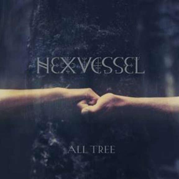 Hexvessel All Tree LP 2019