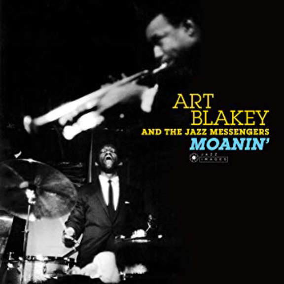 Art Blakey & The Jazz Messengers Moanin' LP 2018