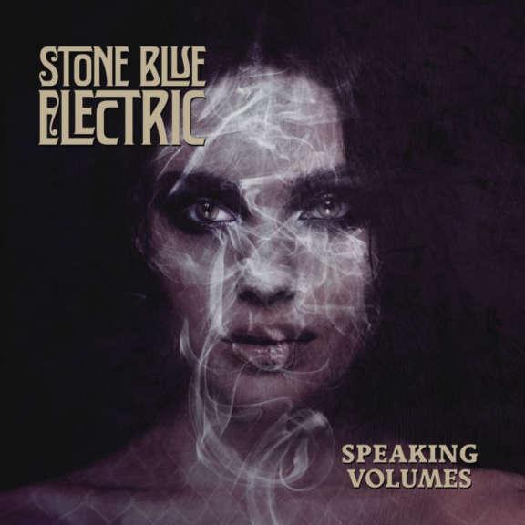 Stone Blue Electric Speaking Volumes LP 2019