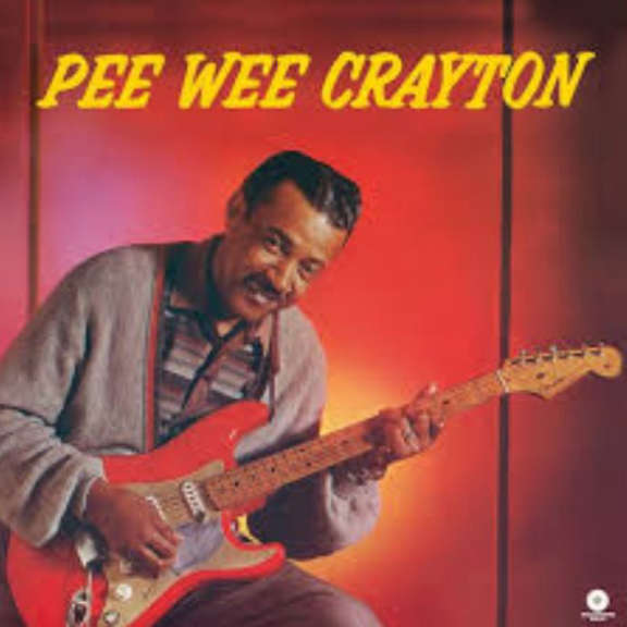 Pee Wee Crayton 1960 Debut Album LP 2018
