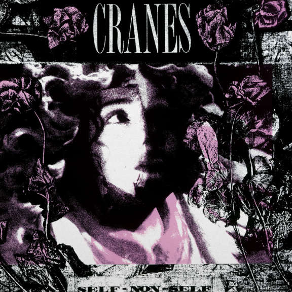 Cranes Self-Non-Self (30th Anniversary Edition) LP 2019
