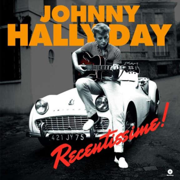 Johnny Hallyday Recentissime! LP 2019